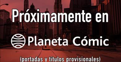 Nuevas licencias de Planeta Cómic presentadas en el XXII Salón del manga de Barcelona
